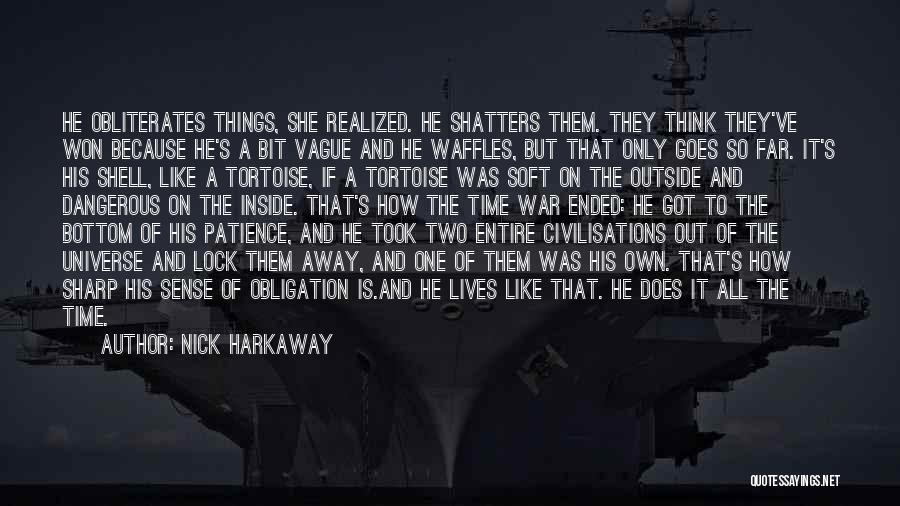 Nature Of Things Quotes By Nick Harkaway