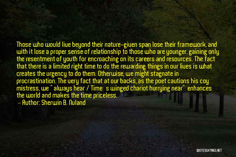 Nature Of Things Quotes By Sherwin B. Nuland