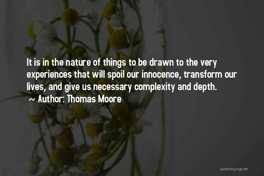 Nature Of Things Quotes By Thomas Moore
