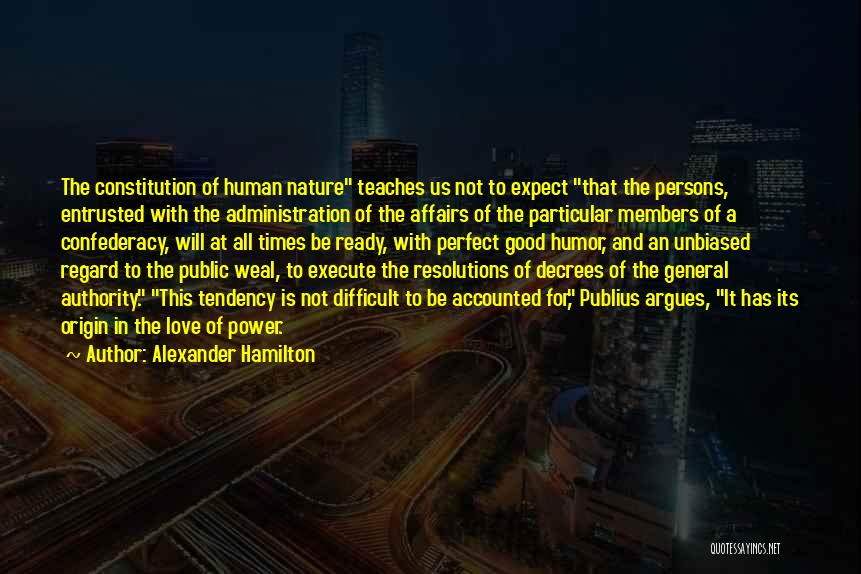 Nature Teaches Us Quotes By Alexander Hamilton