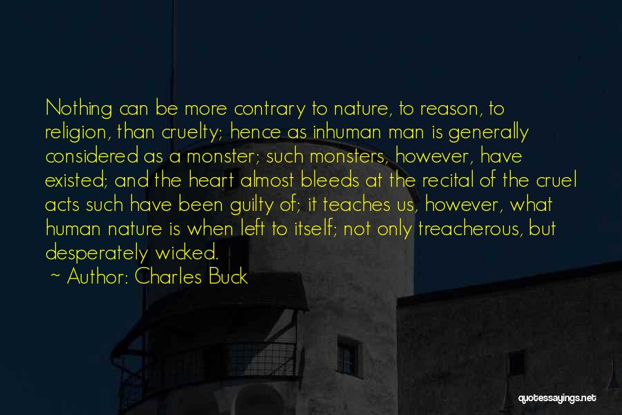 Nature Teaches Us Quotes By Charles Buck