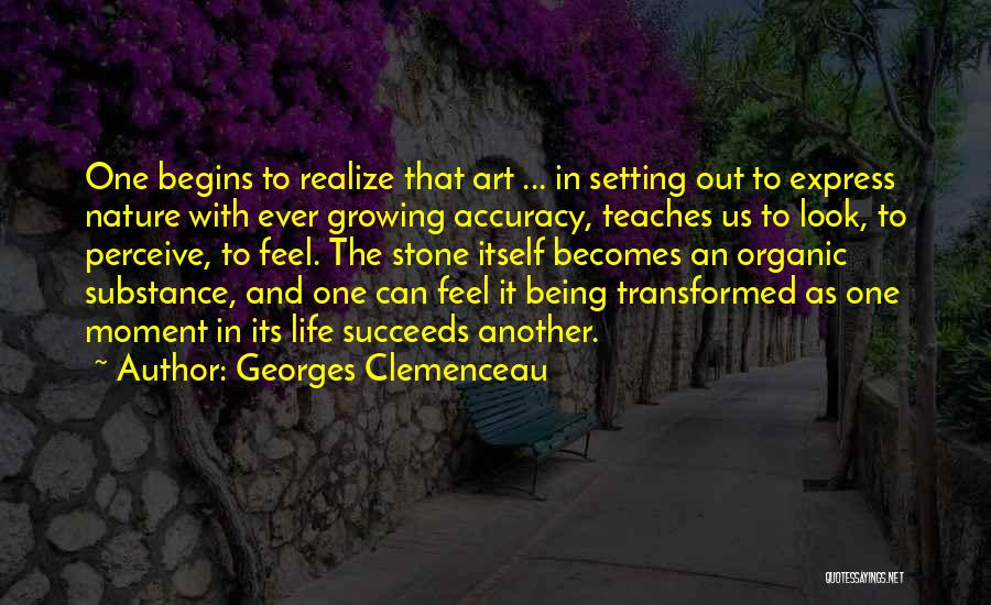 Nature Teaches Us Quotes By Georges Clemenceau