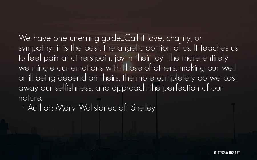 Nature Teaches Us Quotes By Mary Wollstonecraft Shelley