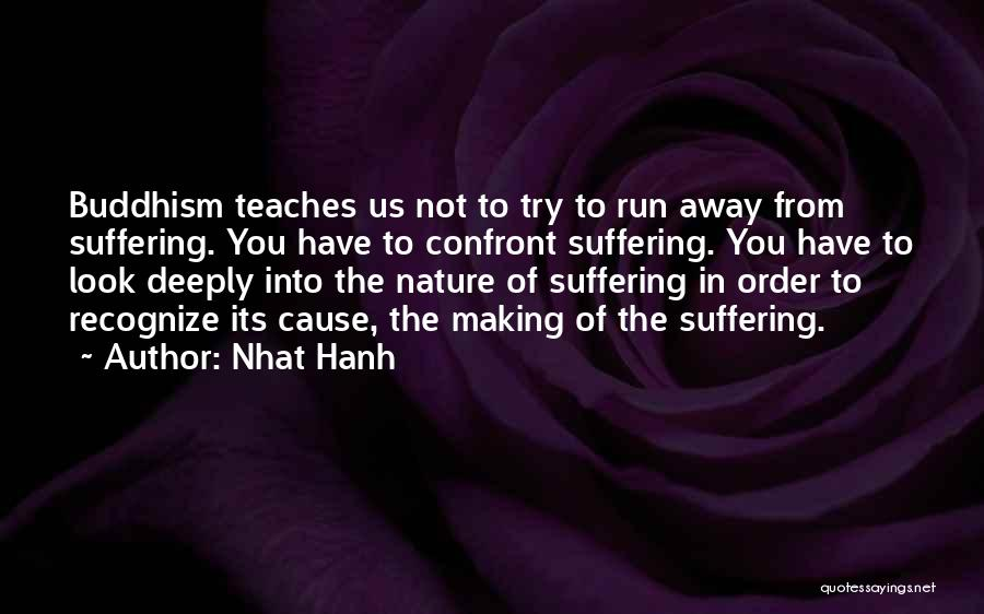 Nature Teaches Us Quotes By Nhat Hanh