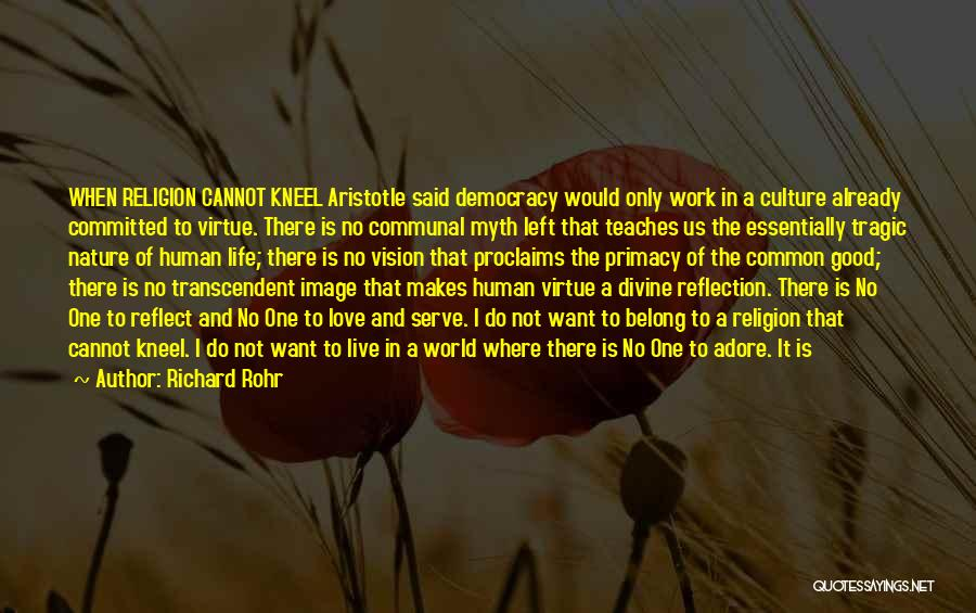Nature Teaches Us Quotes By Richard Rohr