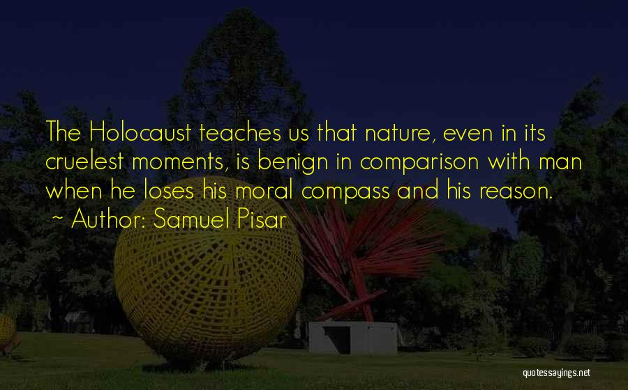 Nature Teaches Us Quotes By Samuel Pisar