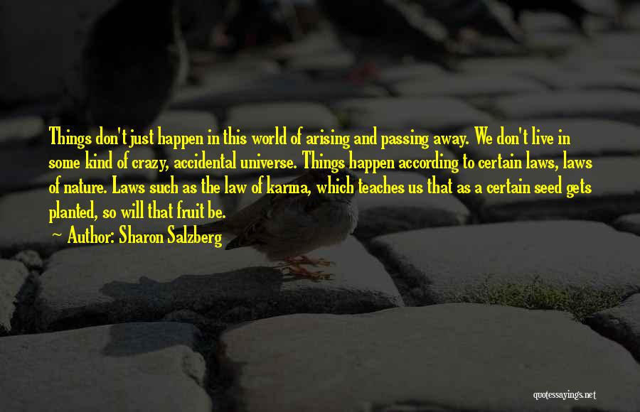 Nature Teaches Us Quotes By Sharon Salzberg