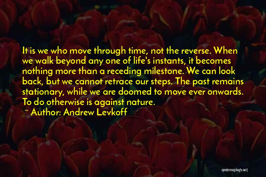 Nature Walk Quotes By Andrew Levkoff