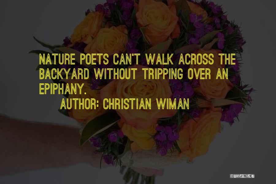 Nature Walk Quotes By Christian Wiman