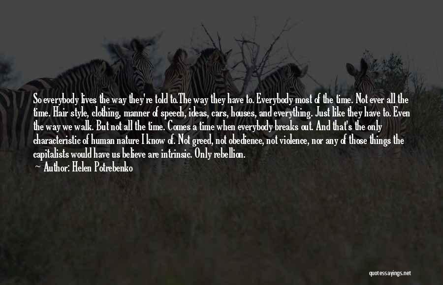 Nature Walk Quotes By Helen Potrebenko