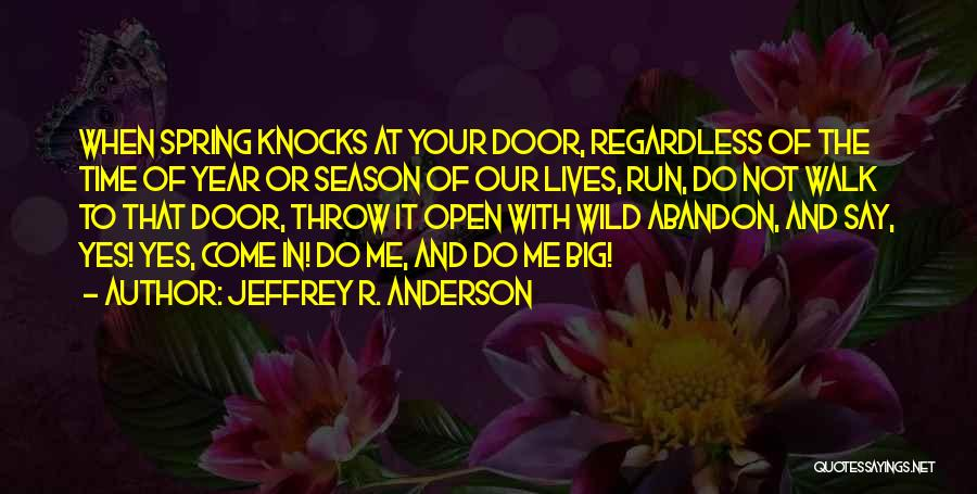 Nature Walk Quotes By Jeffrey R. Anderson