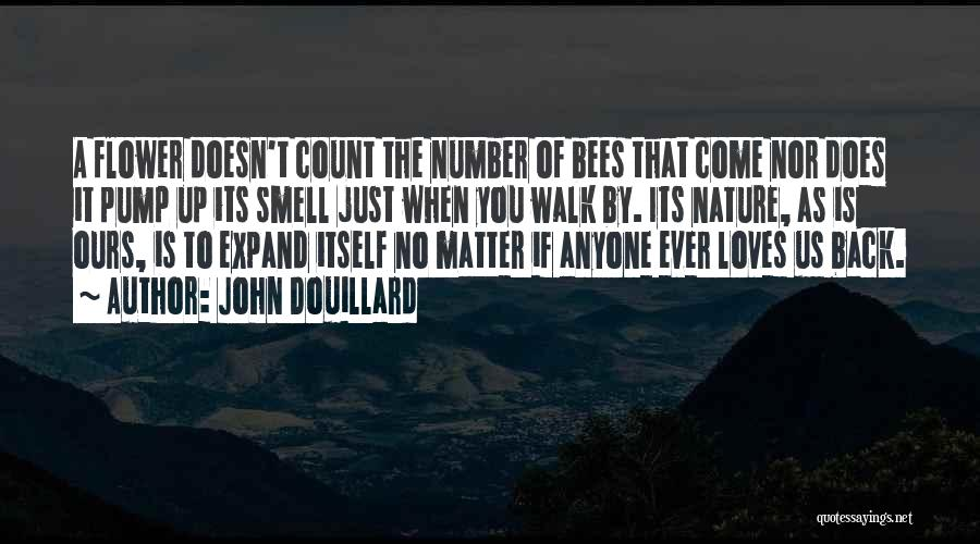 Nature Walk Quotes By John Douillard