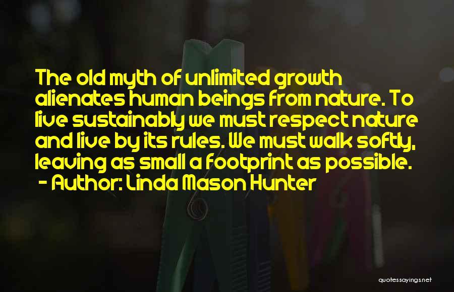 Nature Walk Quotes By Linda Mason Hunter