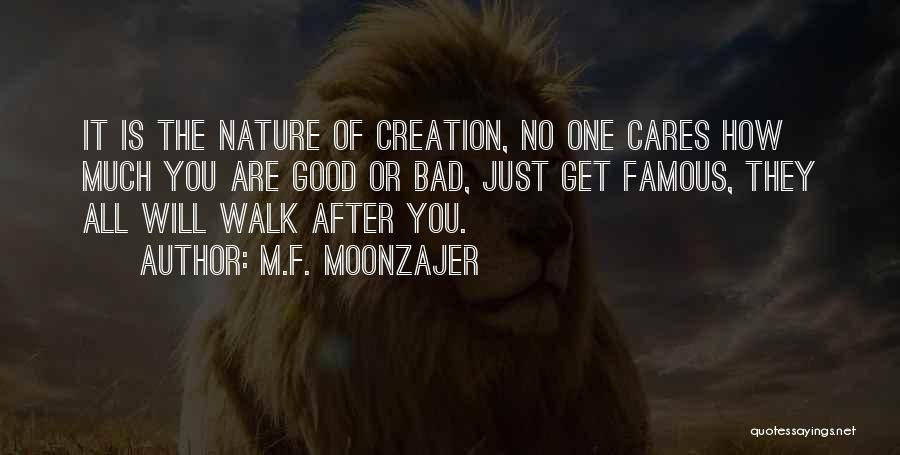 Nature Walk Quotes By M.F. Moonzajer