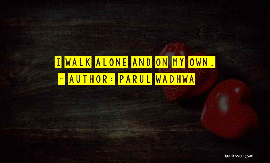 Nature Walk Quotes By Parul Wadhwa