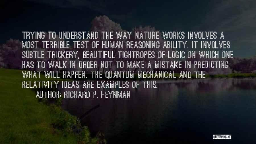 Nature Walk Quotes By Richard P. Feynman