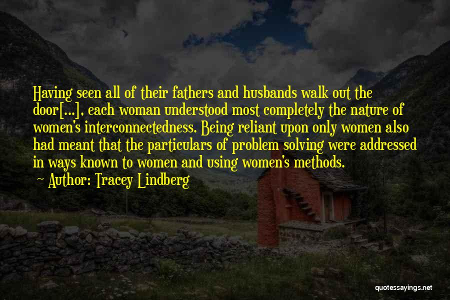Nature Walk Quotes By Tracey Lindberg
