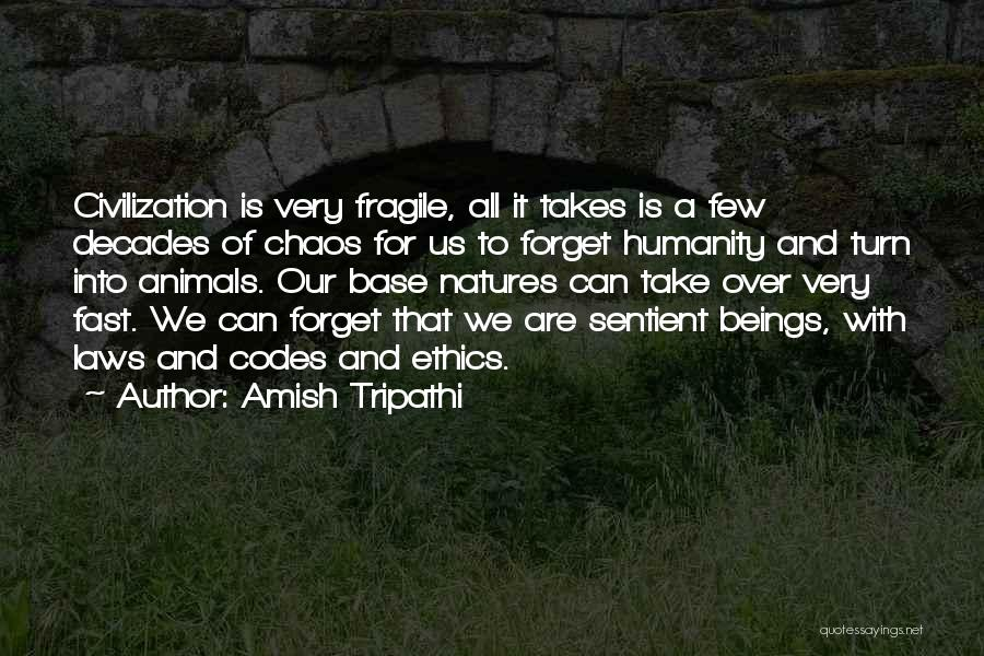 Natures Animals Quotes By Amish Tripathi