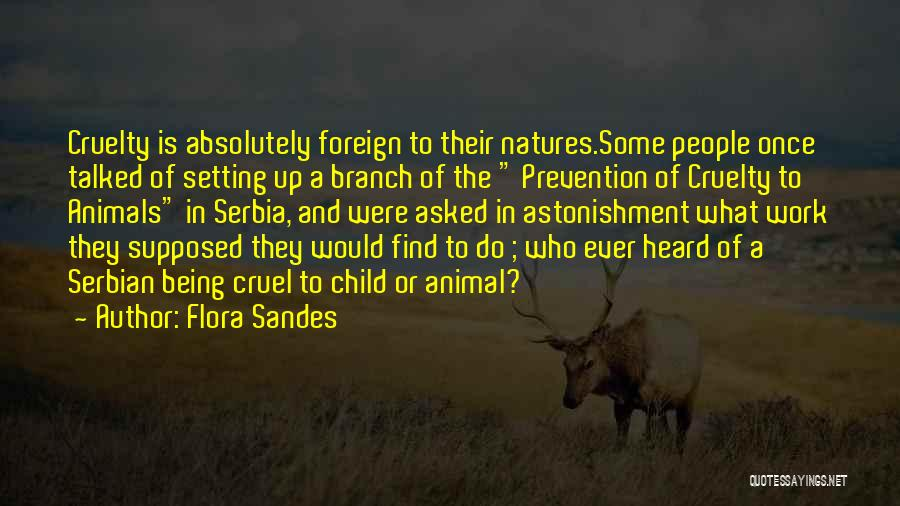 Natures Animals Quotes By Flora Sandes