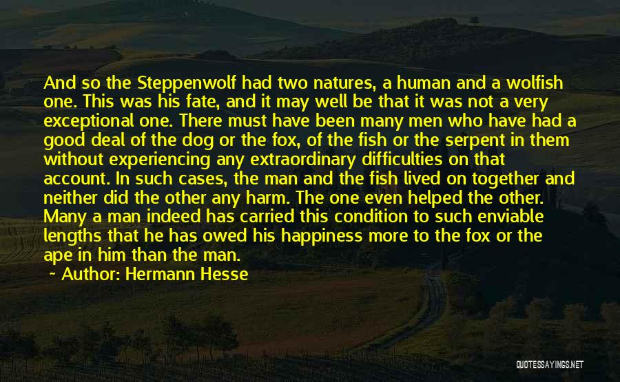 Natures Animals Quotes By Hermann Hesse