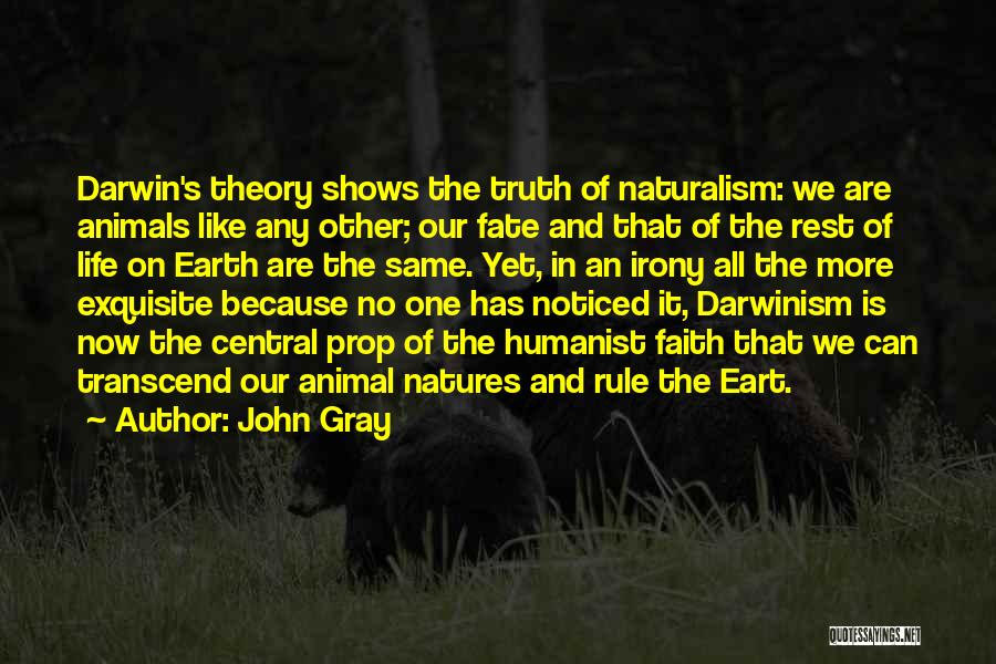 Natures Animals Quotes By John Gray