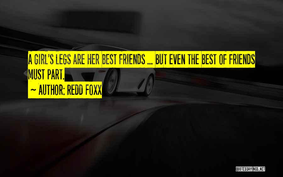 Naughty Friends Quotes By Redd Foxx