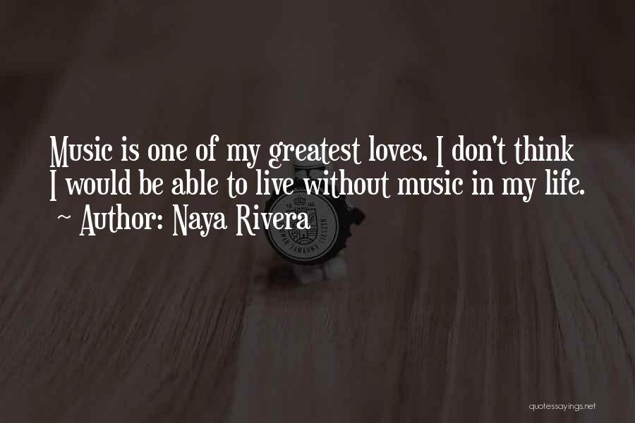 Naya Rivera Quotes 2235458