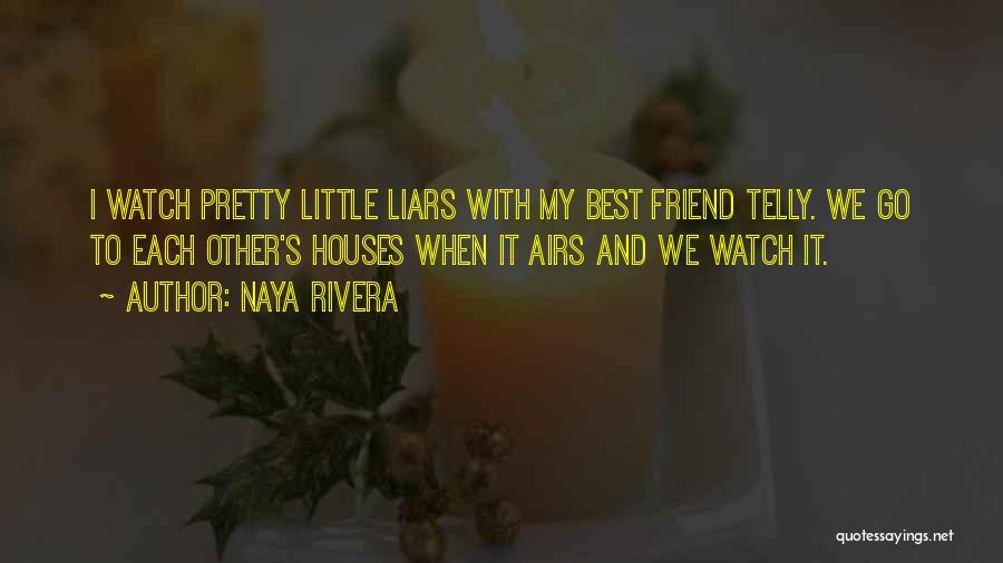 Naya Rivera Quotes 245629