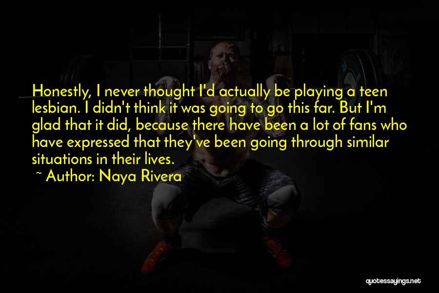 Naya Rivera Quotes 294755