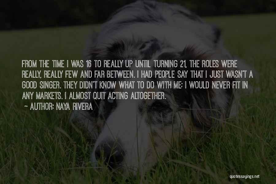 Naya Rivera Quotes 663770