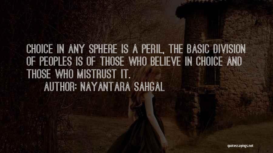 Nayantara Sahgal Quotes 1854002