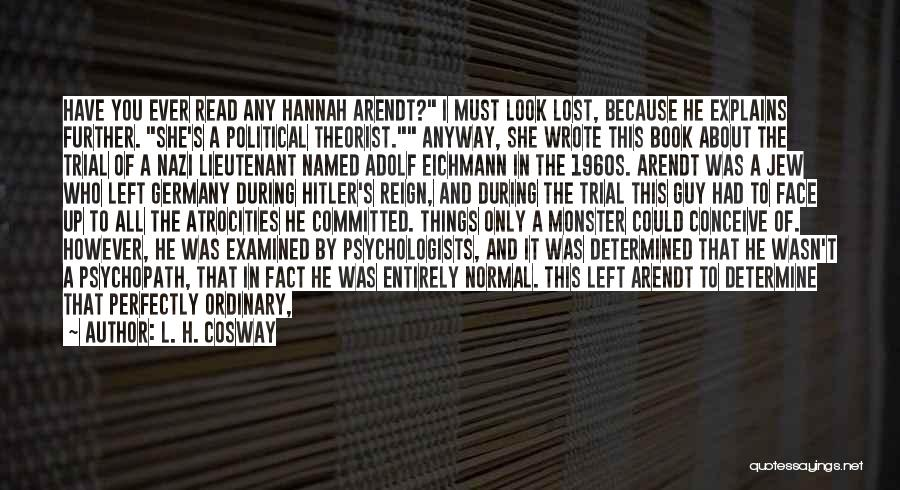 Nazi Evil Quotes By L. H. Cosway
