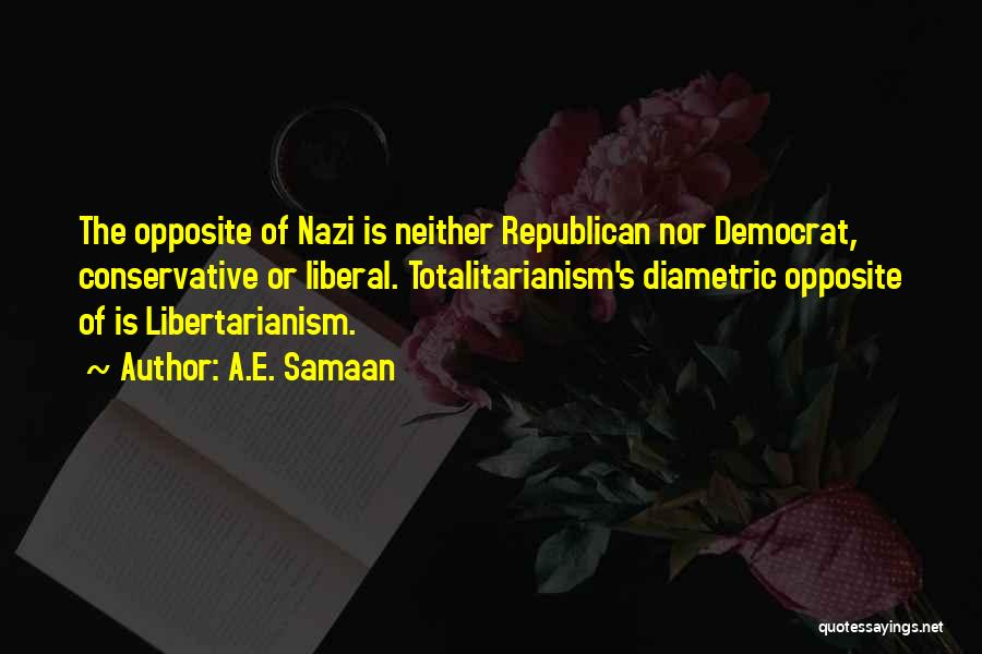 Nazis Quotes By A.E. Samaan