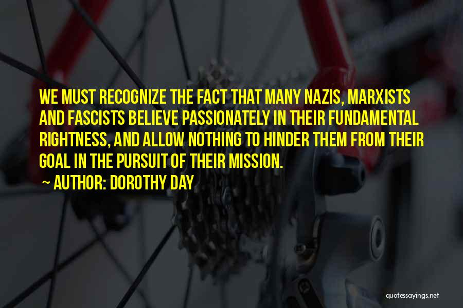 Nazis Quotes By Dorothy Day