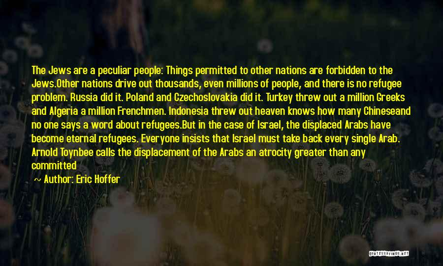 Nazis Quotes By Eric Hoffer