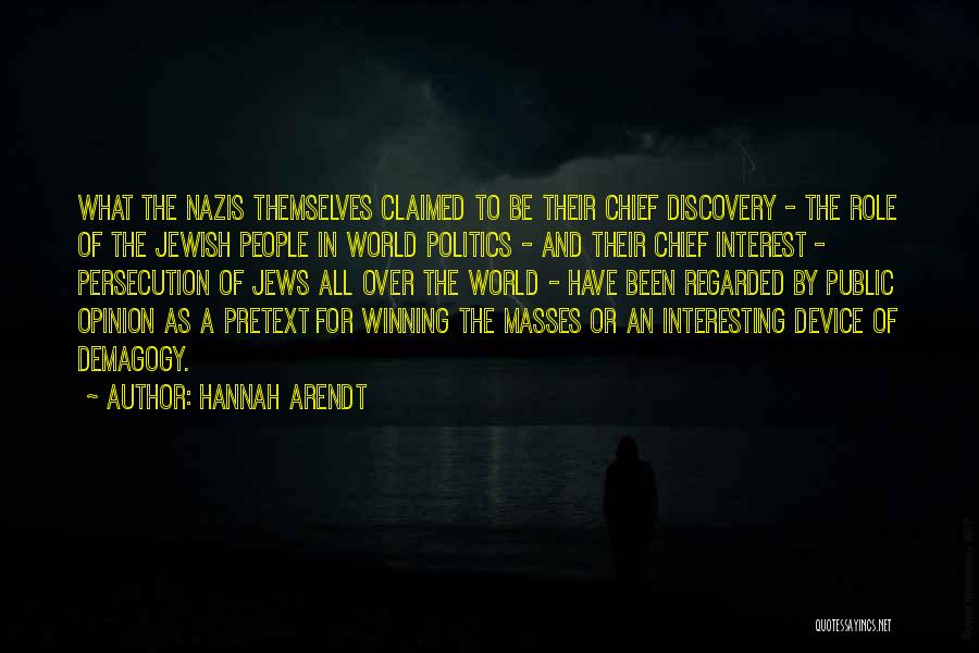 Nazis Quotes By Hannah Arendt