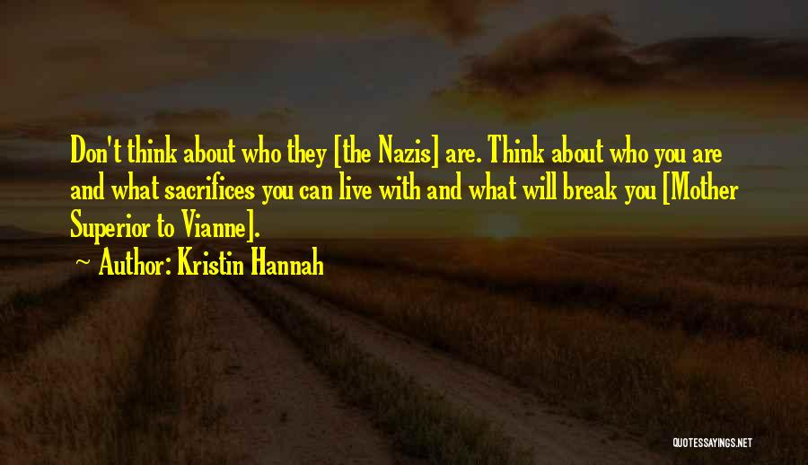 Nazis Quotes By Kristin Hannah