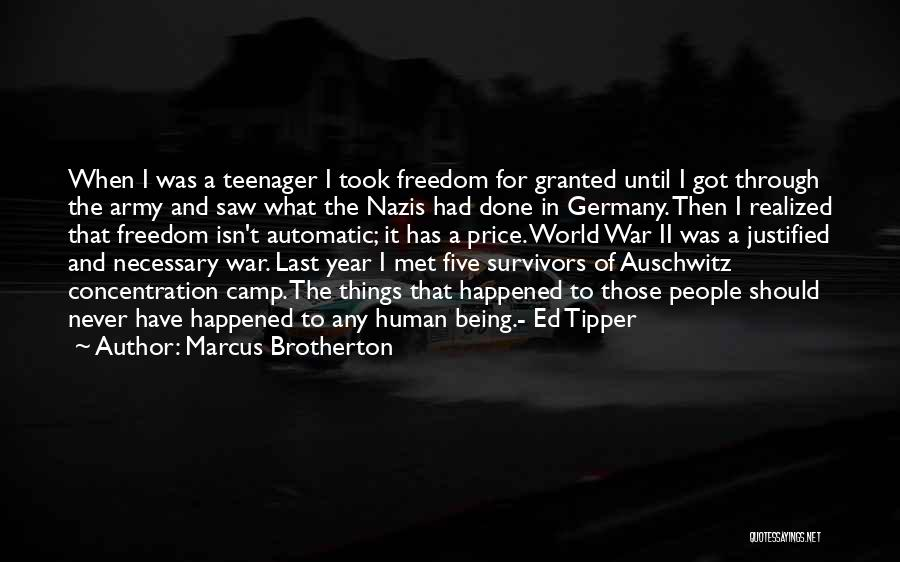 Nazis Quotes By Marcus Brotherton