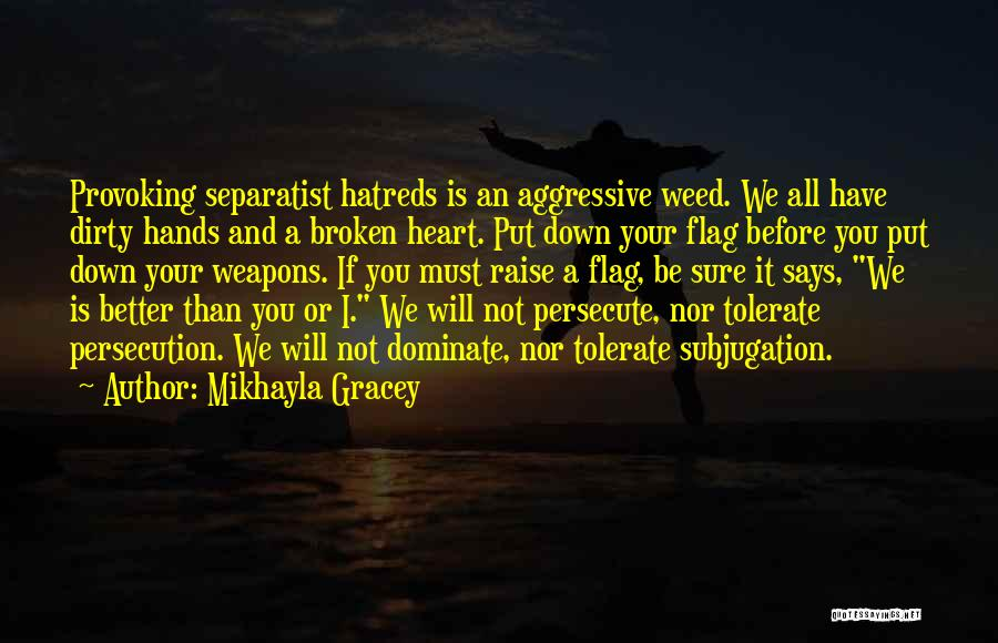 Nazis Quotes By Mikhayla Gracey