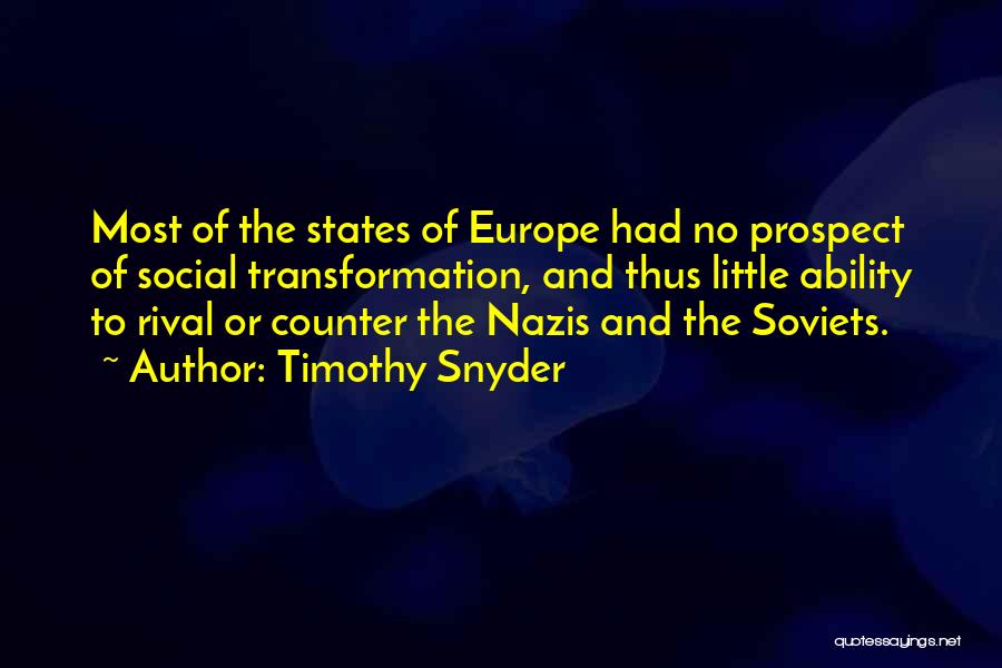 Nazis Quotes By Timothy Snyder