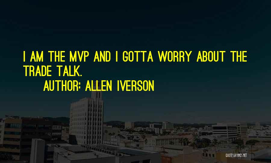 Nba Mvp Quotes By Allen Iverson