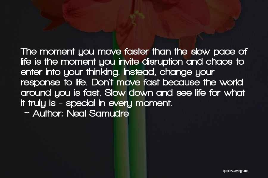 Neal Samudre Quotes 722173