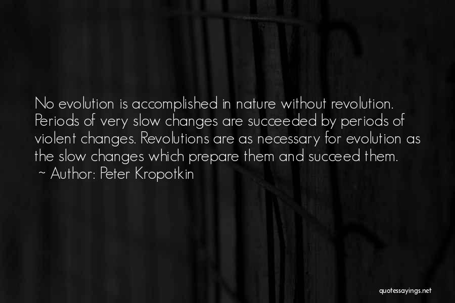 Necessary Violence Quotes By Peter Kropotkin