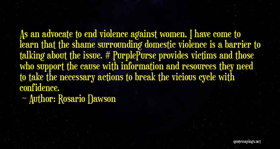 Necessary Violence Quotes By Rosario Dawson