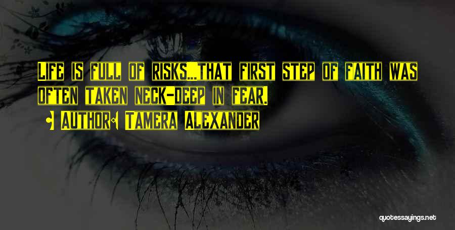 Neck Deep Life's Not Out To Get You Quotes By Tamera Alexander