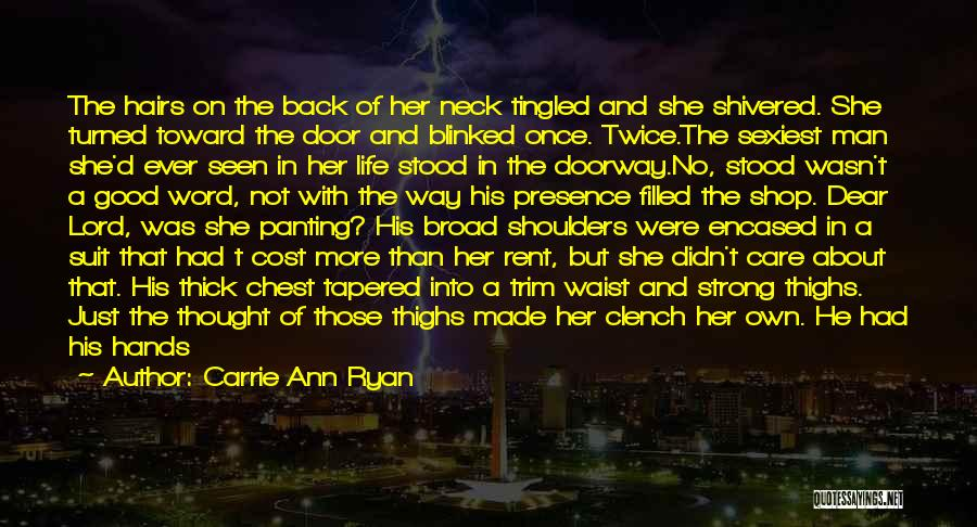 Neck Tattoo Quotes By Carrie Ann Ryan