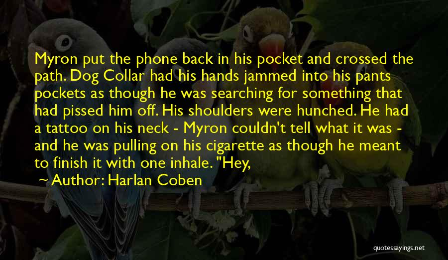 Neck Tattoo Quotes By Harlan Coben