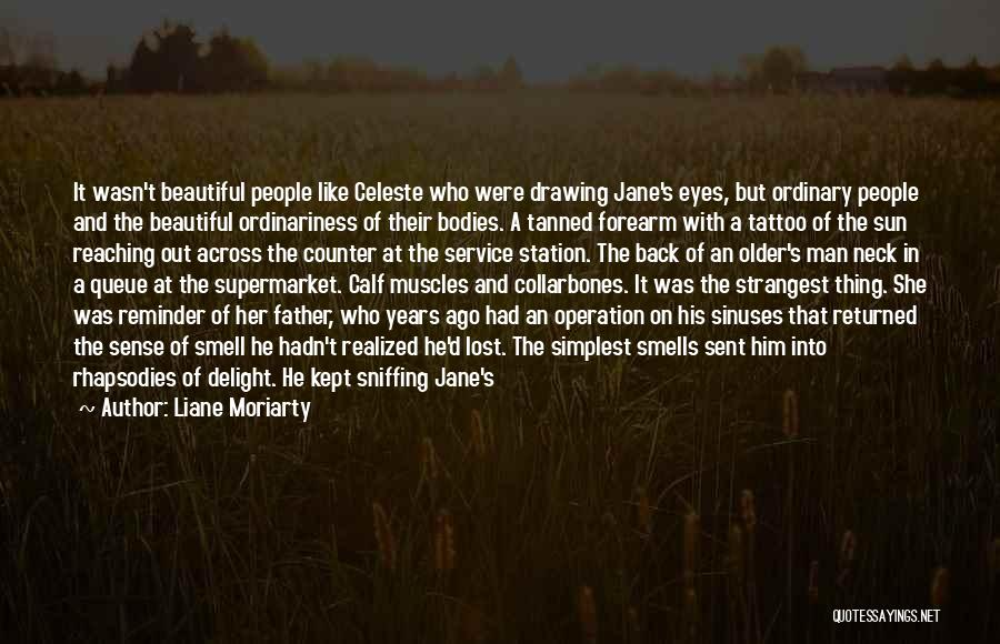 Neck Tattoo Quotes By Liane Moriarty