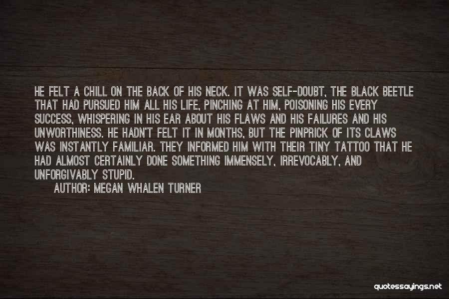 Neck Tattoo Quotes By Megan Whalen Turner