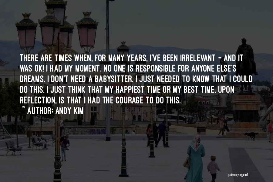 Need A Babysitter Quotes By Andy Kim